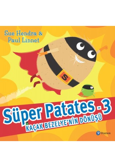 Süper Patates 3 Kaçak Bezelyenin Dönüşü