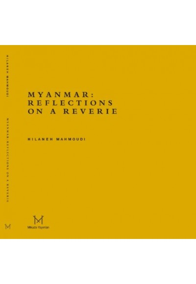 Myanmar Reflections On A Reverie