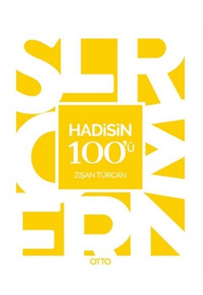 Hadis'in 100'ü