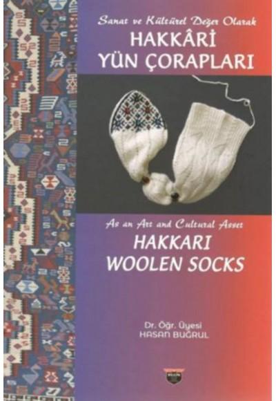 Sanat ve Kültürel Değer Olarak Hakkari Yün Çorapları