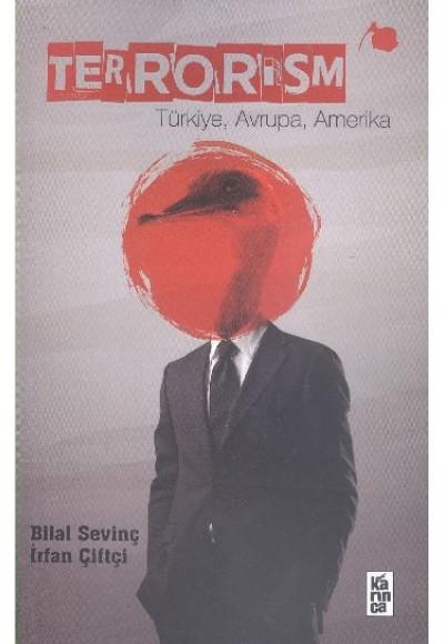 Terrorism Türkiye, Avrupa, Amerika