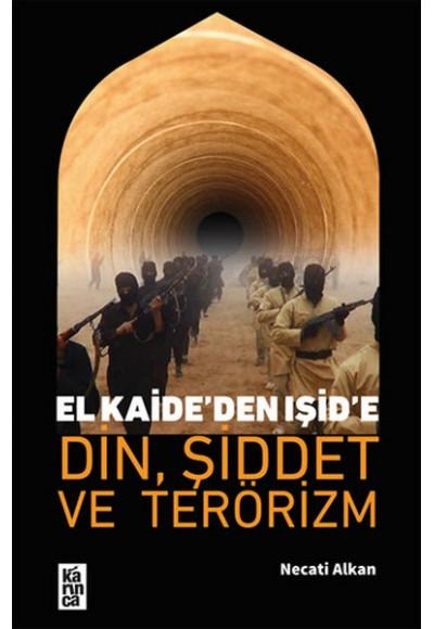El Kaideden Işide Din, Şiddet Ve Terörizm