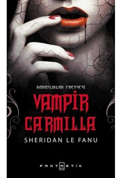 Vampir Carmilla Karanlıklar Prensesi
