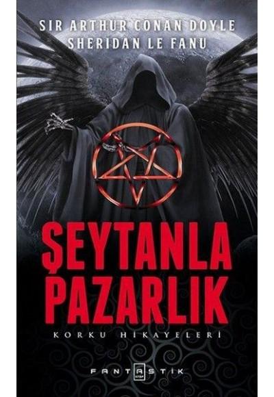 Şeytanla Pazarlık Korku Hikayeleri