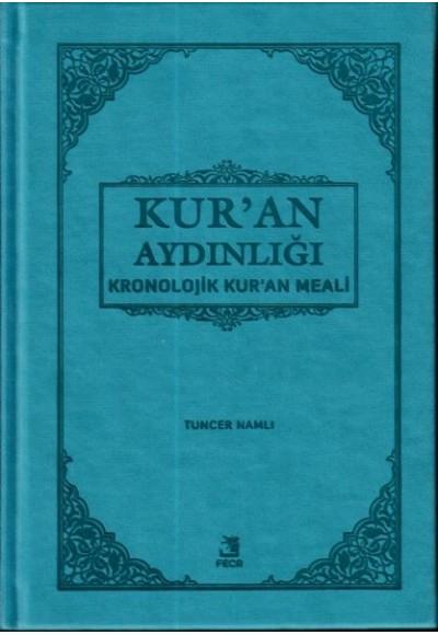 Kur'an Aydınlığı Kronolojik Kuran Meali Orta Boy