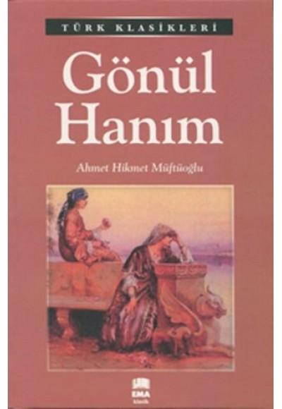 Türk Klasikleri Gönül Hanım