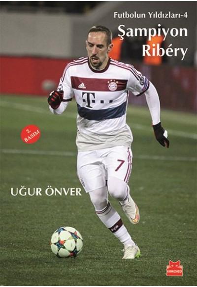Futbolun Yıldızları 4 Şampiyon Ribery