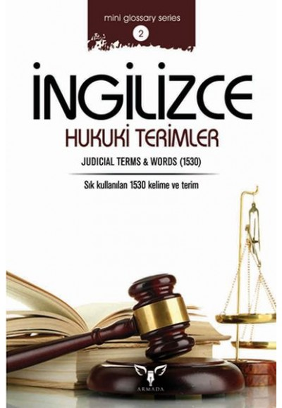 İngilizce Hukuki Terimler (Mini Glossary Series 2)