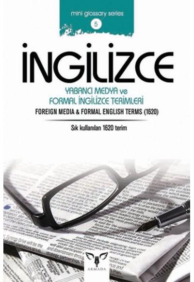 İngilizce Yabancı Medya ve Formal İngilizce Terimleri Mini Glossary Series 5