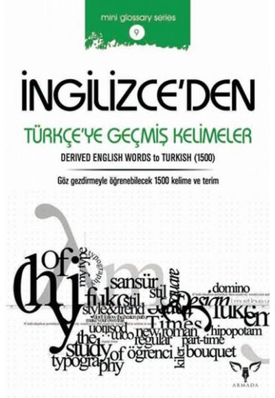 İngilizce'den Türkçe'ye Geçmiş Terimler Mini Glossary Series 9