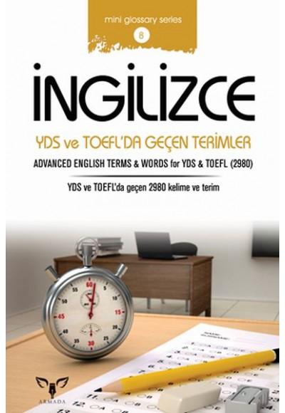 İngilizce YDS ve TOEFL'da Geçen Terimler (Mini Glossary Series 8)