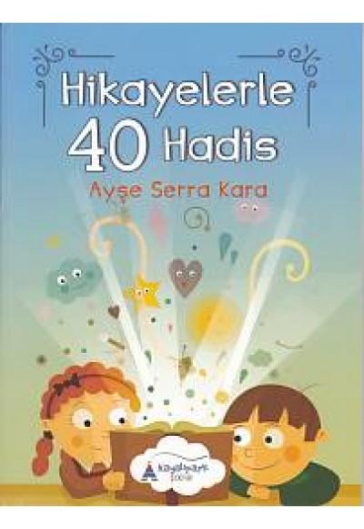 Hikayelerler 40 Hadis