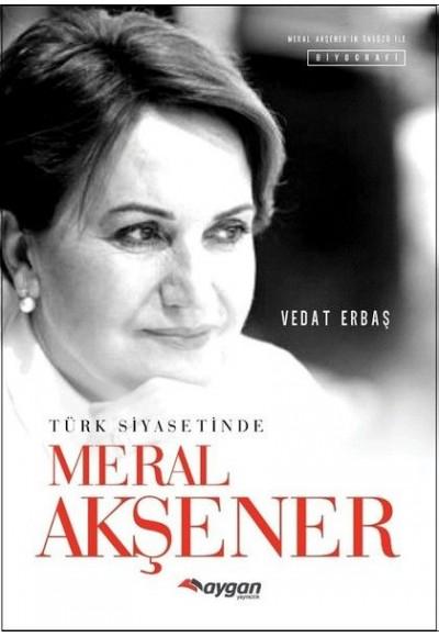 Türk Siyasetinde Meral Akşener
