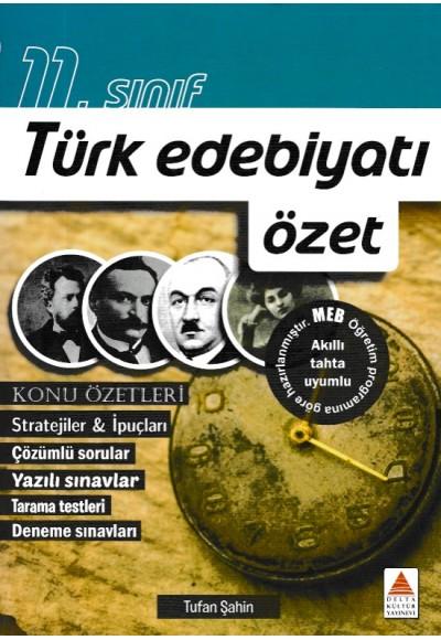 Delta Kültür 11. Sınıf Türk Edebiyatı Özet