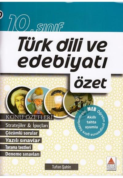 Delta Kültür 10. Sınıf Türk Dili ve Edebiyatı Özet