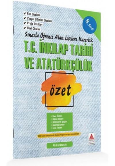 Delta Kültür 8. Sınıf T.C. İnkılap Tarihi ve Atatürkçülük Özet