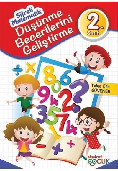Şifreli Matematik 2. Sınıf Düşünme Becerilerini Geliştirme
