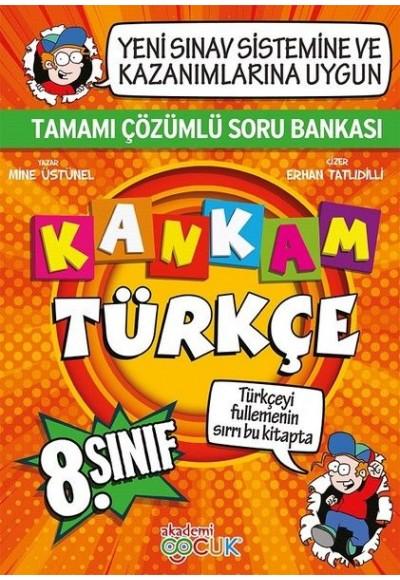 Akademi Çocuk 8. Sınıf Kankam Türkçe Tamamı Çözümlü Soru Bankası