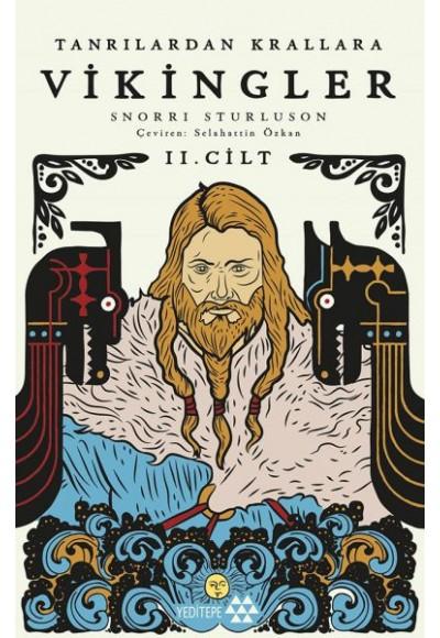 Tanrılardan Krallara Vikingler II. Cilt