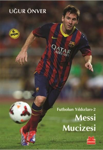 Futbolun Yıldızları 02 - Messi Mucizesi