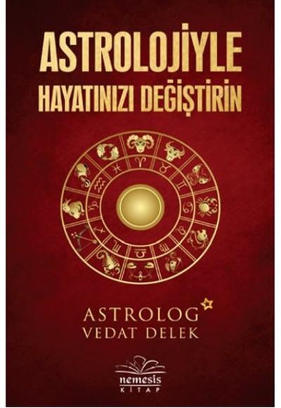 Astrolojiyle Hayatınızı Değiştirin