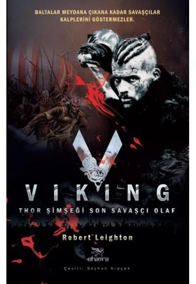 Viking  Thor Şimşeği Son Savaşçı Olaf