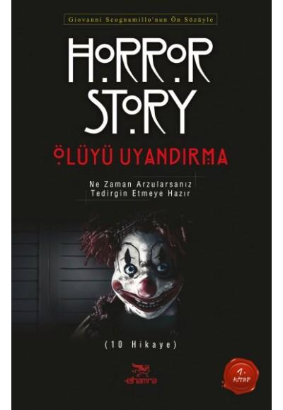 Ölüyü Uyandırma Horror Story 1