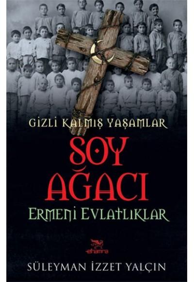Soy Ağacı - Ermeni Evlatlıklar / Gizli Kalmış Yaşamlar
