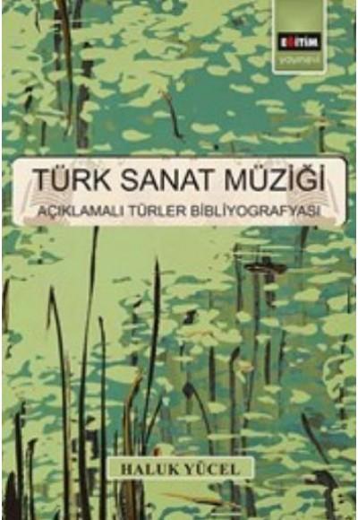 Türk Sanat Müziği Açıklamalı Türler Bibliyografyası