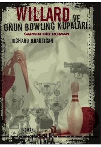 Willard ve Onun Bowling Kupaları Sapkın Bir Roman