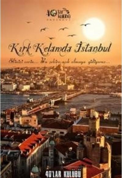 Kırk Kelamda İstanbul