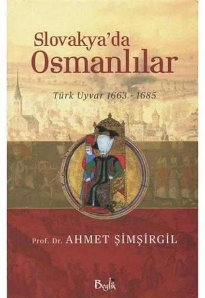 Slovakya'da Osmanlılar 1663 1685