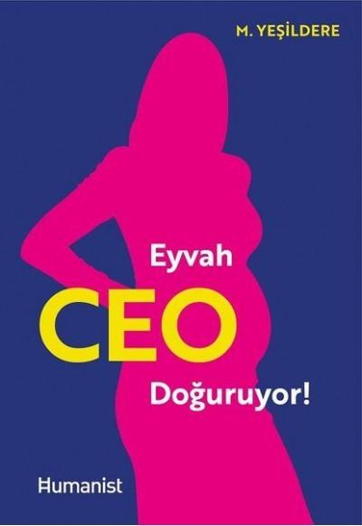 Eyvah CEO Doğuruyor