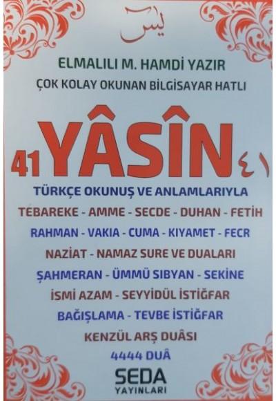 41 Yasin Türkçe Okunuş ve Anlamlarıyla Cep Boy 224 Sayfa