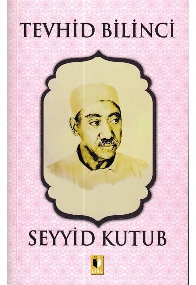 Tevhid Bilinci - Seyyid Kutub