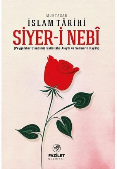 Siyer-İ Nebi Muhtasar İslam Tarihi