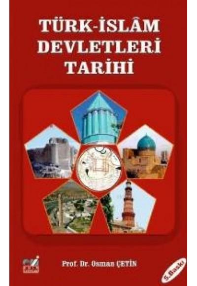 Türk İslam Devletleri Tarihi