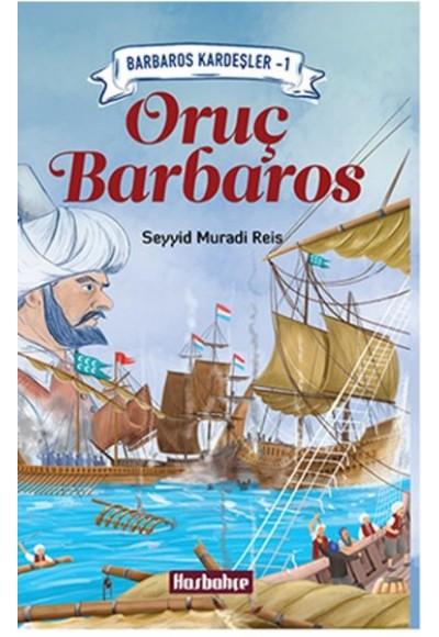 Oruç Barbaros Barbaros Kardeşler 1