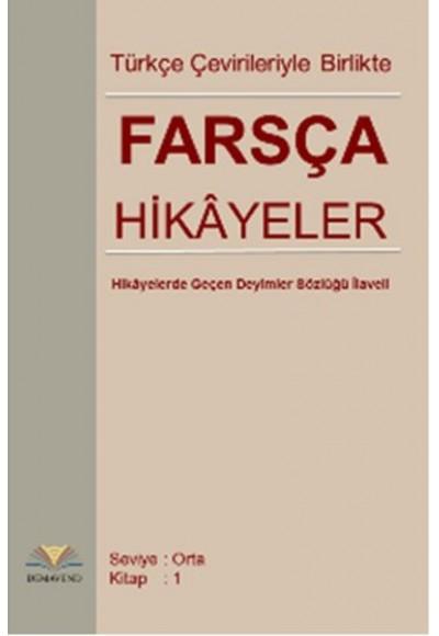 Türkçe Çevirileriyle Birlikte Farsça Hikayeler Orta Seviye