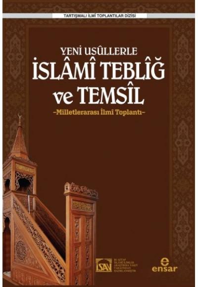 Yeni Usüllerle İslami Tebliğ ve Temsil Milletlerarası İlmi Toplantı