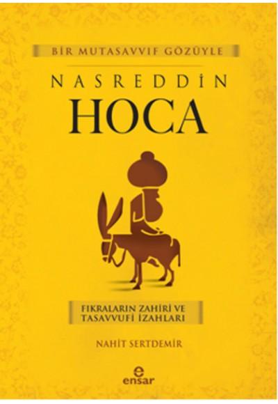 Bir Mutasavvıf Gözüyle Nasreddin Hoca