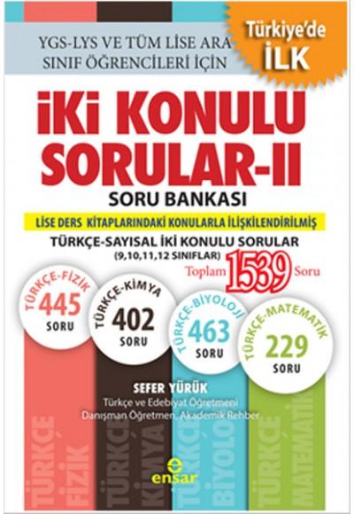 İki Konulu Sorular II Soru Bankası Türkçe Sayısal İki Konulu Sorular