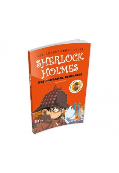 Beş Portakal Çekirdeği - Sherlock Holmes