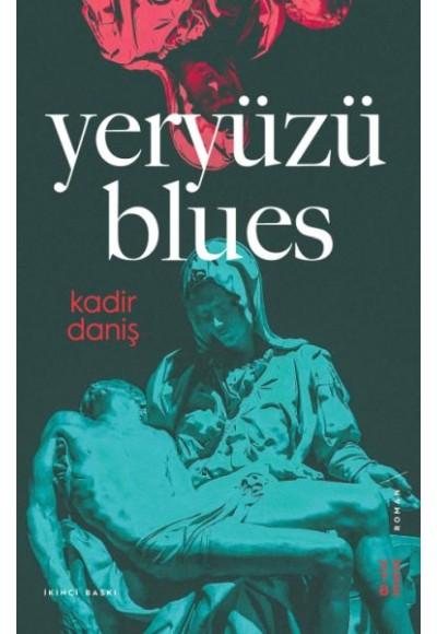 Yeryüzü Blues