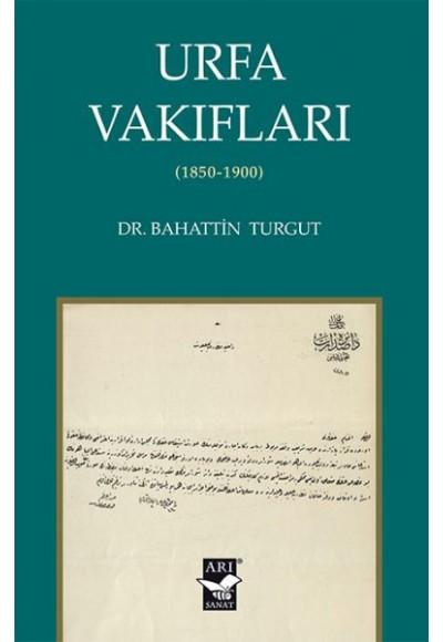 Urfa Vakıfları - 1850-1900