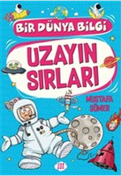 Uzayın Sırları Bir Dünya Bilgi