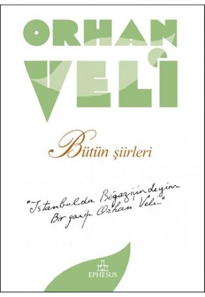 Orhan Veli - Bütün Şiirleri - Ciltsiz