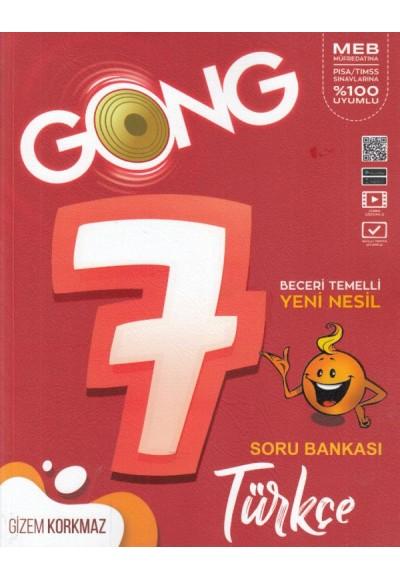 Gong 7. Sınıf Türkçe Beceri Temelli Yeni Nesil Soru Bankası