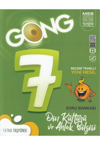 Gong 7. Sınıf Din Kültürü ve Ahlak Bilgisi Beceri Temelli Yeni Nesil Soru Bankası