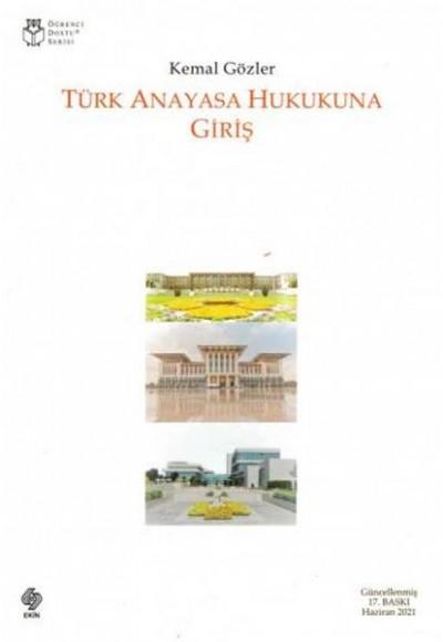 Türk Anayasa Hukukuna Giriş - Kemal Gözler